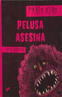 PELUSA ASESINA / PD.