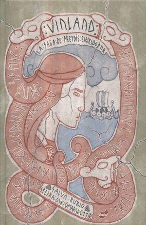 VINLAND. LA SAGA DE FREYDIS EIRIKSDOTTIR / PD.