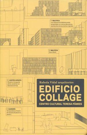 EDIFICIO COLLAGE. CENTRO CULTURAL TERESA PAIMES