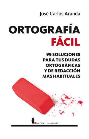ORTOGRAFIA FACIL
