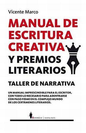 MANUAL DE ESCRITURA CREATIVA Y PREMIOS LITERARIOS. TALLER DE NARRATIVA