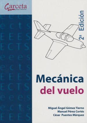 Mecánica del vuelo / 2 ed.