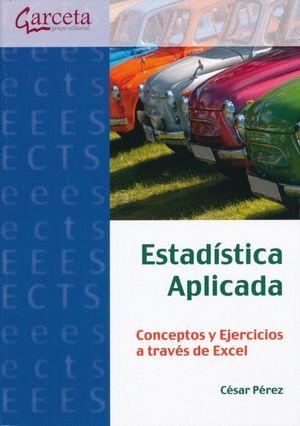 Estadística aplicada. Conceptos y ejercicios a través de Excel