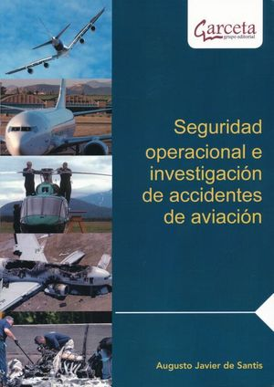 Seguridad operacional e investigación de accidentes de aviación