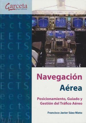 Navegación aérea. Posicionamiento, guiado y gestión del tráfico aéreo