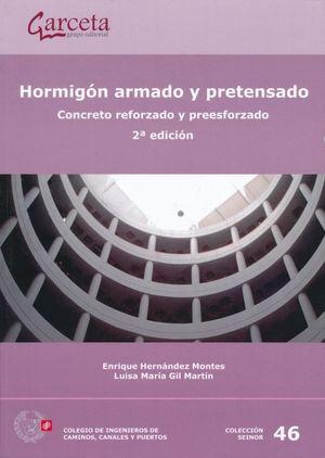 Hormigón armado y pretensado. Concreto reforzado y preesforzado / 2 ed.