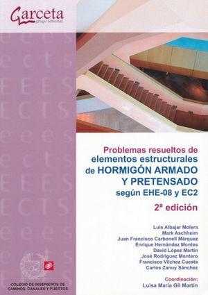 Problemas resueltos de elementos estructurales de hormigón armado y  pretensado / 2 ed.