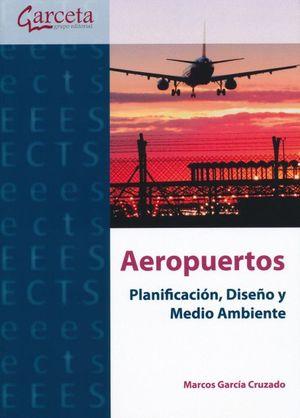 Aeropuertos. Planificación, diseño y medio ambiente