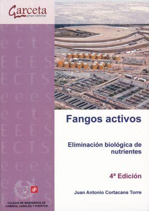 Fangos activos. Eliminación biológica de nutrientes / 4 ed.