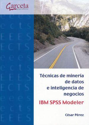 Técnicas de minería de datos e inteligencia de negocios IBM SPSS Modeler