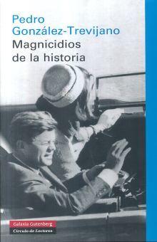 MAGNICIDIOS DE LA HISTORIA / PD.