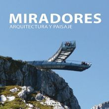 MIRADORES. ARQUITECTURA Y PAISAJE / PD.