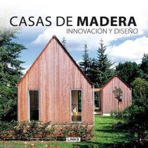 CASAS DE MADERA INNOVACION Y DISEÑO