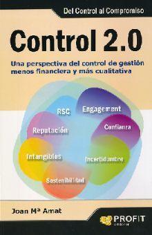 CONTROL 2.0 UNA PERSPECTIVA DEL CONTROL DE GESTION MENOS FINANCIERA Y MAS CUALITATIVA