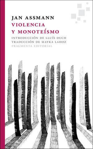 VIOLENCIA Y MONOTEISMO