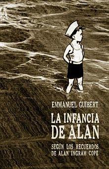 INFANCIA DE ALAN, LA. SEGUN LOS RECUERDOS DE ALAN INGRAM COPE
