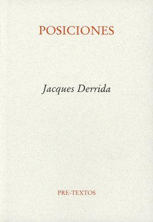 Posiciones. Entrevistas con Henri Ronse, Julia Kristeva, Jean-Louis Houdebine, Guy Scarpetta / 2 ed.