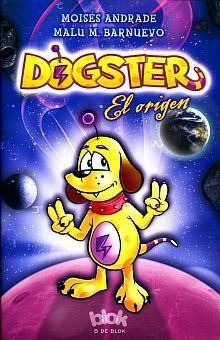DOGSTER. EL ORIGEN