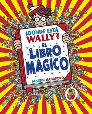 DONDE ESTA WALLY. EL LIBRO MAGICO / PD.
