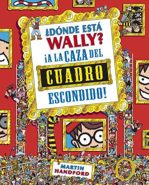 DONDE ESTA WALLY. A LA CAZA DEL CUADRO ESCONDIDO / PD.