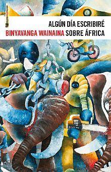 ALGUN DIA ESCRIBIRE SOBRE AFRICA