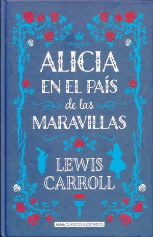 ALICIA EN EL PAIS DE LAS MARAVILLAS / PD.