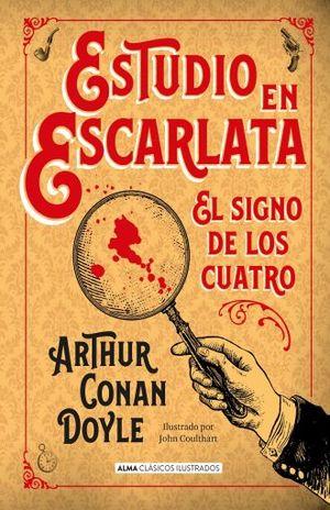 ESTUDIO EN ESCARLATA. EL SIGNO DE LOS CUATRO / PD.