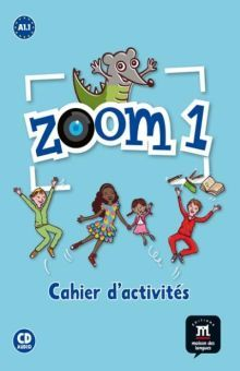 ZOOM 1 CAHIER D ACTIVITES (CD AUDIO INCLUS)