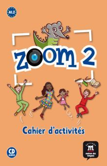 ZOOM 2 CAHIER D ACTIVITES (CD AUDIO INCLUS)