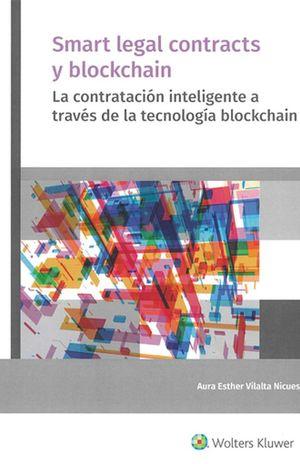 Smart legal contracts y blockchain. La contratación inteligente a través de la tecnología blockchain