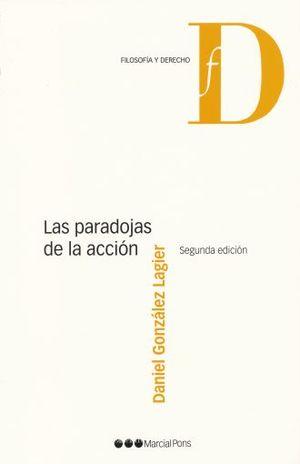 PARADOJAS DE LA ACCION, LAS / 2 ED.