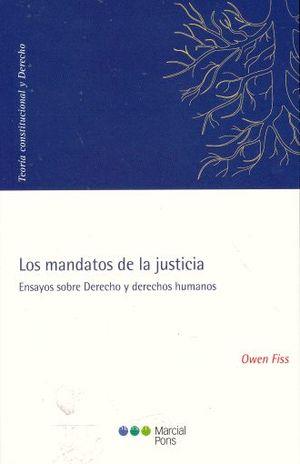 MANDATOS DE LA JUSTICIA, LOS ENSAYOS SOBRE DERECHOS Y DERECHOS HUMANOS