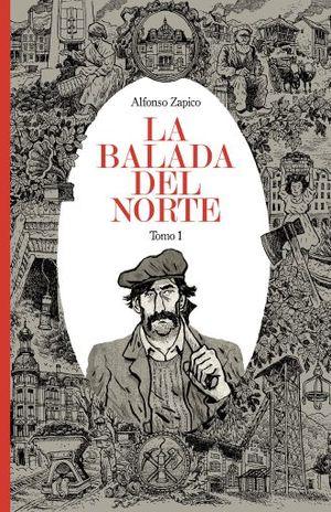 BALADA DEL NORTE, LA / TOMO 1 / PD.