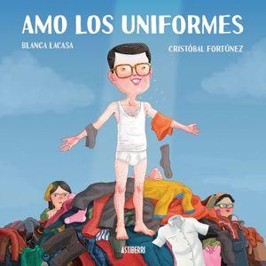 AMO LOS UNIFORMES / PD.
