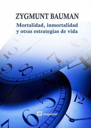 Mortalidad, inmortalidad y otras estrategias de vida