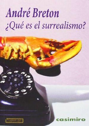 ¿Qué es el surrealismo? / 2 ed.