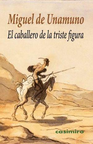 CABALLERO DE LA TRISTE FIGURA, EL