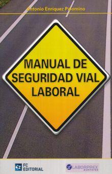 MANUAL DE SEGURIDAD VIAL LABORAL