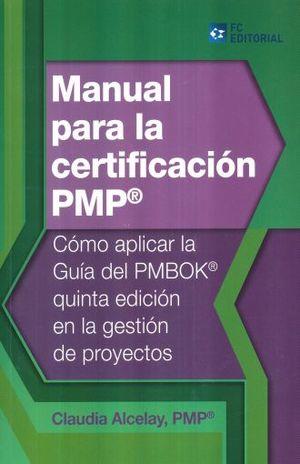 MANUAL PARA LA CERTIFICACION PMP