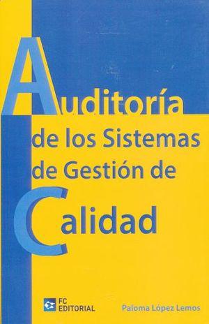 AUDITORIA DE LOS SISTEMAS DE GESTION DE CALIDAD