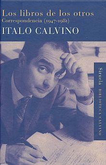 LIBROS DE LOS OTROS, LOS. CORRESPONDENCIA (1947 - 1981) / PD.