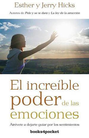 INCREIBLE PODER DE LAS EMOCIONES, EL