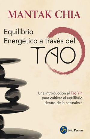 EQUILIBRIO ENERGETICO A TRAVES DEL TAO, EL