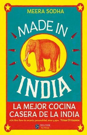 MADE IN INDIA. LA MEJOR COCINA CASERA DE LA INDIA / PD.