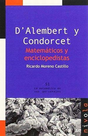D ALAMBERT Y CONDORCET. MATEMATICOS Y ENCICLOPEDISTAS