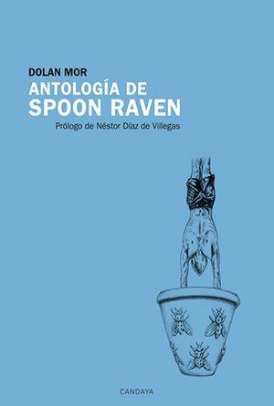 Antología de Spoon Raven