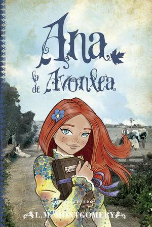 Ana de las tejas verdes / Ana la de Avonlea / Vol. 2