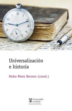 UNIVERSALIZACION E HISTORIA