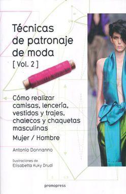 TECNICAS DE PATRONAJE DE MODA / VOL. 2