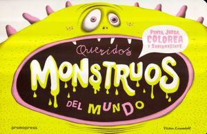 QUERIDOS MONSTRUOS DEL MUNDO / PD.